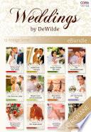 Weddings by DeWilde   die komplette Familiensaga um die Hochzeitsplaner  12 Romane