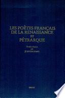 Les poètes français de la Renaissance et Pétrarque