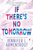If There's No Tomorrow Book