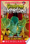 Heads  You Lose   Goosebumps Horrorland  15