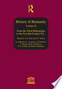 History of Humanity  From the third millennium to the seventh century B C