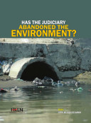 Has the Judiciary Abandoned the Environment?