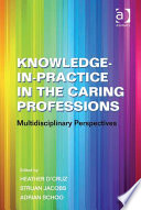 Knowledge in Practice in the Caring Professions