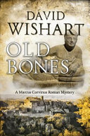 Old Bones : ' i said, 'who did...