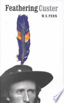 Feathering Custer