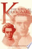 The Biblical Kierkegaard
