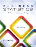 Business Statistics  For Contemporary Decision Making  8th Edition