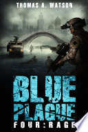 Rage  Blue Plague Book 4