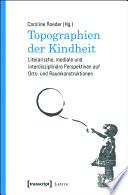 Topographien der Kindheit