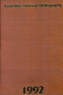 Australian National Bibliography: 1992