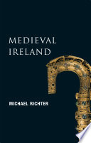 Medieval Ireland  New Gill History of Ireland 1
