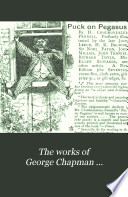 The Works of George Chapman     Book PDF