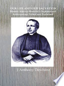 OUR LIFE AND OUR SALVATION  Blessed Antonio Rosmini s Supernatural Anthropology Edited and Explained