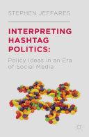 Interpreting Hashtag Politics