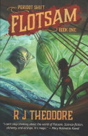Flotsam : together high magic, high technology, and bold...