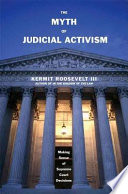 The Myth of Judicial Activism