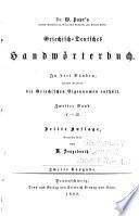 Dr. W. Pape's Handwörterbuch der griechischen Sprache: Griechisch-deutsches handwörterbuch. 1888