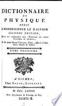Dictionnaire De Physique D  di   A Monseigneur Le Dauphin  Seconde   dition Revue Et Corrig  e Sur L   dition En Trois Volumes In Quarto