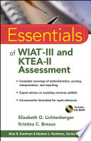 Essentials of WIAT III and KTEA II Assessment