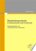 Studentenproteste In Deutschland Und Frankreich