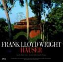 Frank Lloyd Wright - Häuser