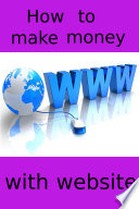 How to make money with website