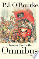 Thrown Under The Omnibus : america's most celebrated humorists. but...