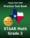 Texas Test Prep Practice Test Book Staar Math  Grade 3