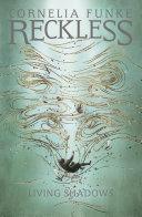 Reckless II  Living Shadows