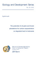 Book The potential of oil palm and forest plantations for carbon sequestration on degraded land in Indonesia