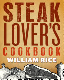 Steak Lover s Cookbook Can Understand And One Of The Very