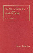 Preface to Wills  Trusts  and Administration