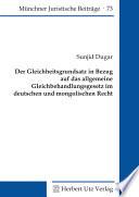 Der Gleichheitsgrundsatz in Bezug auf das allgemeine Gleichbehandlungsgesetz im deutschen und mongolischen Recht