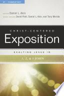 Exalting Jesus in 1 2 3 John