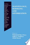 Maintenance  Modeling and Optimization