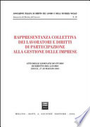 Rappresentanza collettiva dei lavoratori e diritti di partecipazione alla gestione delle imprese