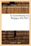 Le Luxembourg a la Belgique