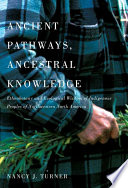 Ancient Pathways  Ancestral Knowledge
