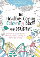 The Healthy Coping Colouring Book and Journal
