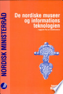 De nordiske museer og informationsteknologien   rapport fra en konference 1  3  december 1996