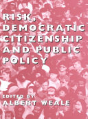 Risk, Democratic Citizenship and Public Policy