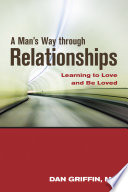 A Man S Way Through Relationships