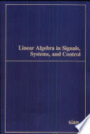 Linear Algebra in Signals  Systems  and Control