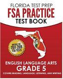 Florida Test Prep Fsa Practice Test Book English Language Arts  Grade 5
