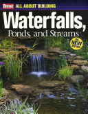 All About Building Waterfalls  Ponds  and Streams