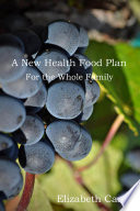 A New Health Food Plan