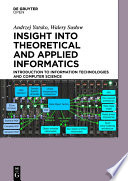 Insight into Theoretical and Applied Informatics