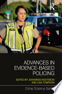 Advances in Evidence Based Policing