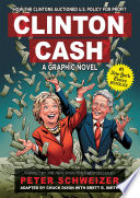 Clinton Cash  A Graphic Novel