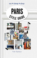 Paris Style Guide : freelance stylist elodie rambaud and invites you...